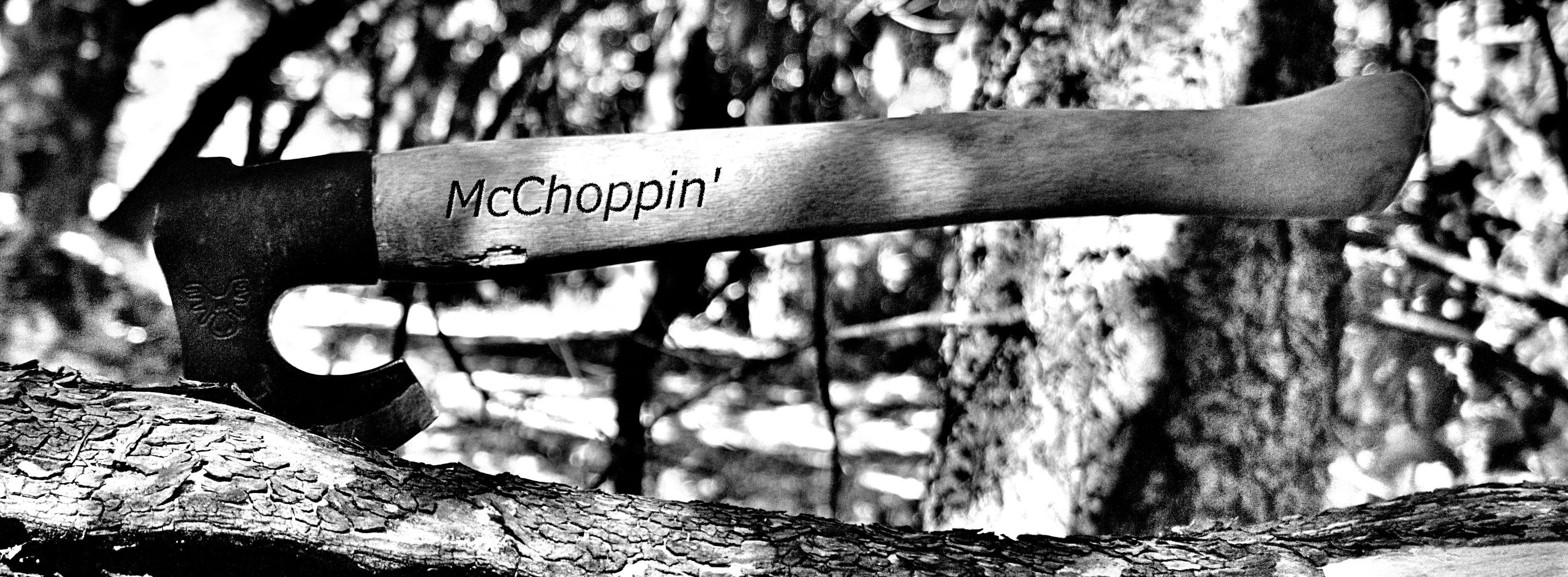McChoppin'